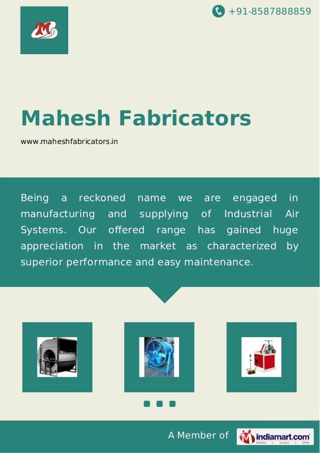 +91-8587888859 A Member of Mahesh Fabricators www.maheshfabricators.in Being a reckoned name we are engaged in manufacturi...