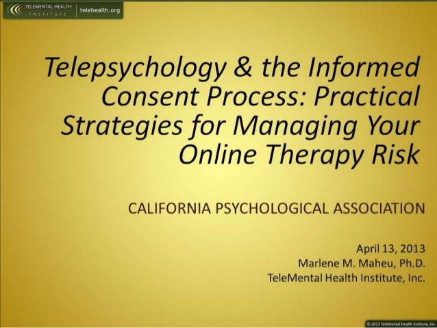 CPA Conference, April 2013 - Telepractice Informed Consent