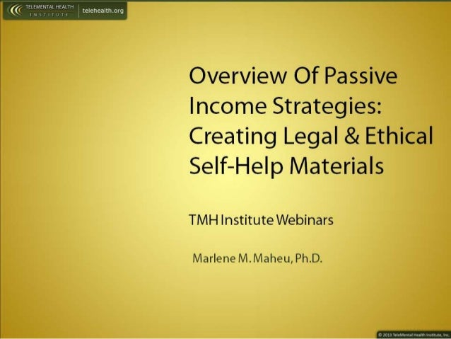 Overview of Passive Income Strategies -- Creating Legal & Ethical Self-Help Materials