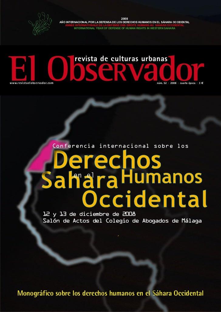 2008                              AÑO INTERNACIONAL POR LA DEFENSA DE LOS DERECHOS HUMANOS EN EL SÁHARA OCCIDENTAL        ...