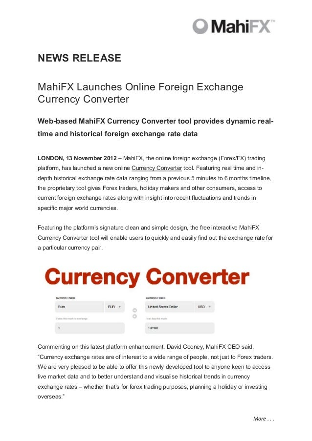 NEWS RELEASEMahiFX Launches Online Foreign ExchangeCurrency ConverterWeb-based MahiFX Currency Converter tool provides dyn...
