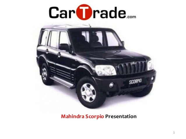 project report on customer satisfaction in mahindra scorpio A study in factors affecting customer satisfaction mahindra scorpio suv is going under scalpel and w105 is the code name given to mahindra's facelift project the refreshed version of mahindra scorpio is likely to arrive in the year 2014.