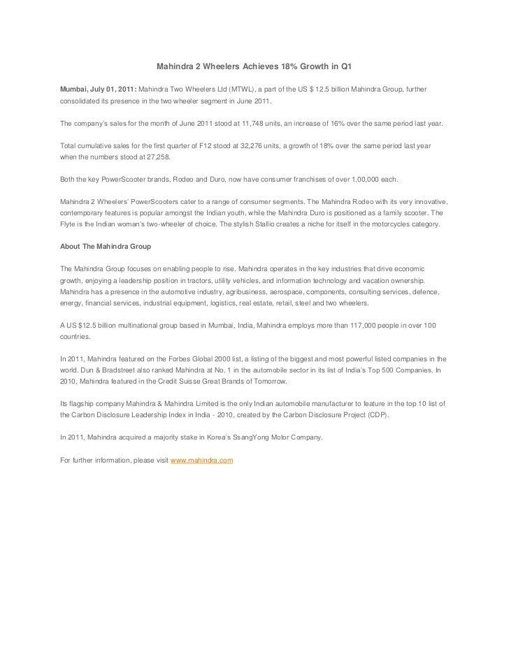 Mahindra 2 Wheelers Achieves 18% Growth in Q1<br /><br />Mumbai, July 01, 2011:Mahindra Two Wheelers Ltd (MTWL), a part ...