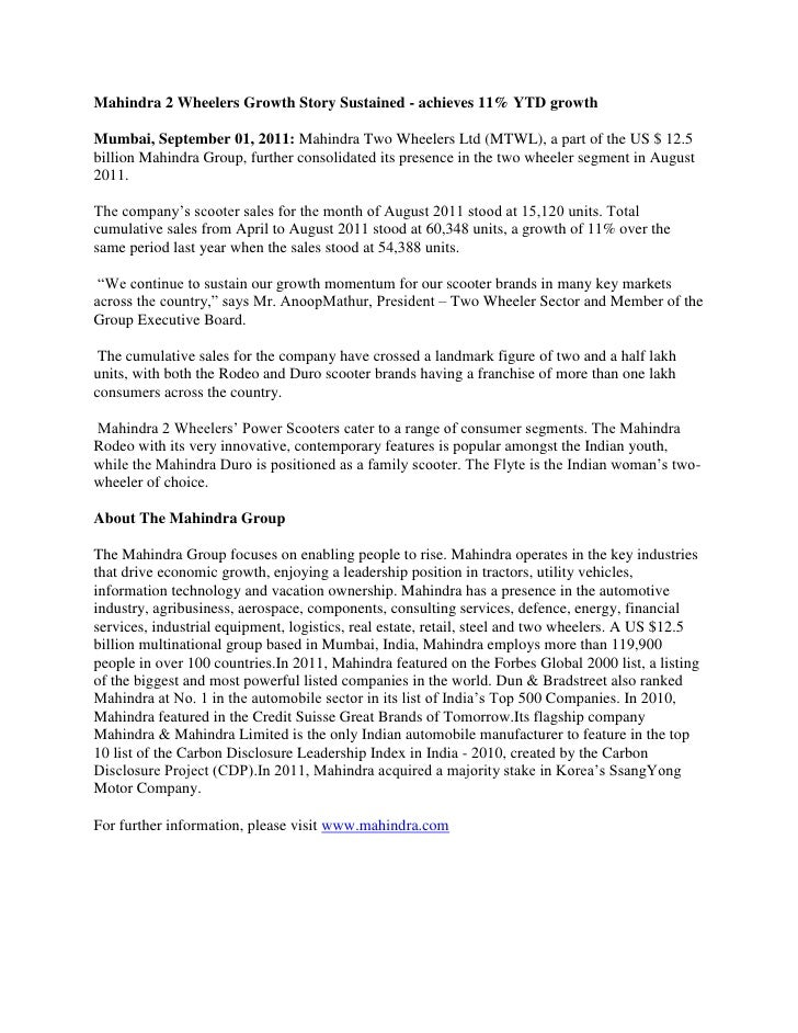 Mahindra 2 Wheelers Growth Story Sustained - achieves 11% YTD growth<br />Mumbai, September 01, 2011: Mahindra Two Wheeler...
