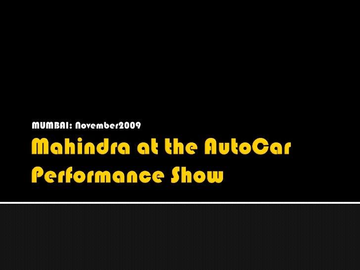 Mahindra at the AutoCar Performance Show - Photos