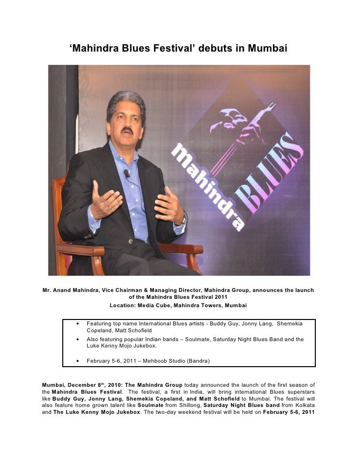 'Mahindra Blues Festival' debuts in MumbaiMr. Anand Mahindra, Vice Chairman & Managing Director, Mahindra Group, announces...
