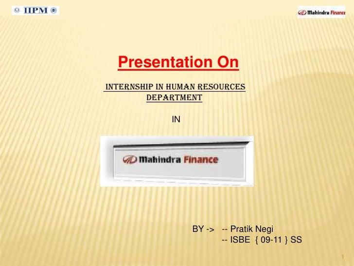 Presentation On Internship in Human Resources         department               IN                       BY -> -- Pratik Ne...
