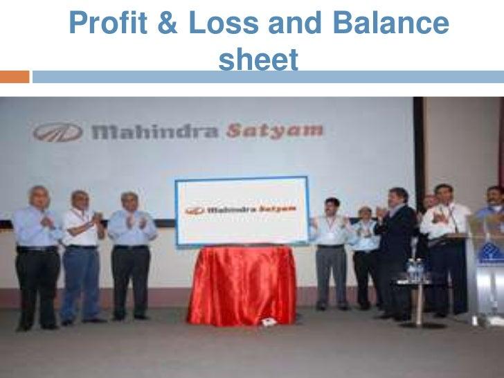 Profit & Loss and Balance           sheet