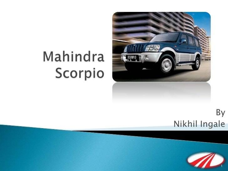 Mahindra scorpio nikhil ingale