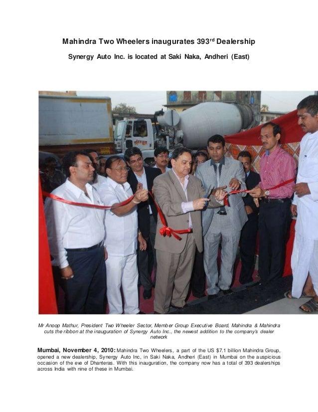 Mahindra Two Wheelers inaugurates 393rd Dealership Synergy Auto Inc. is located at Saki Naka, Andheri (East) Mr Anoop Math...