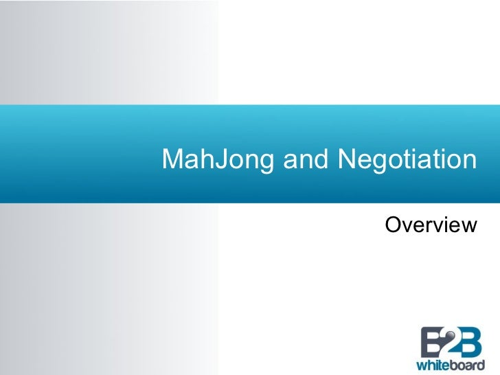 MahJong and Negotiation Overview