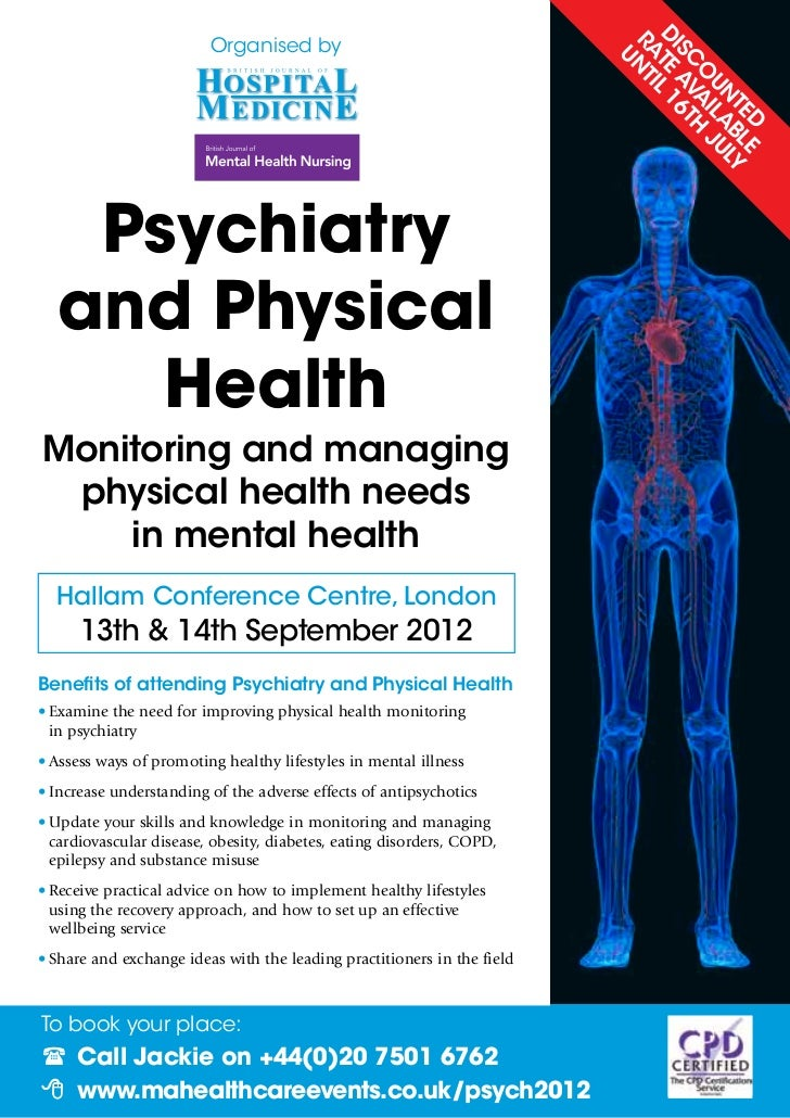 Psychiatry and Physical Health: Monitoring and managing physical health needs in mental health