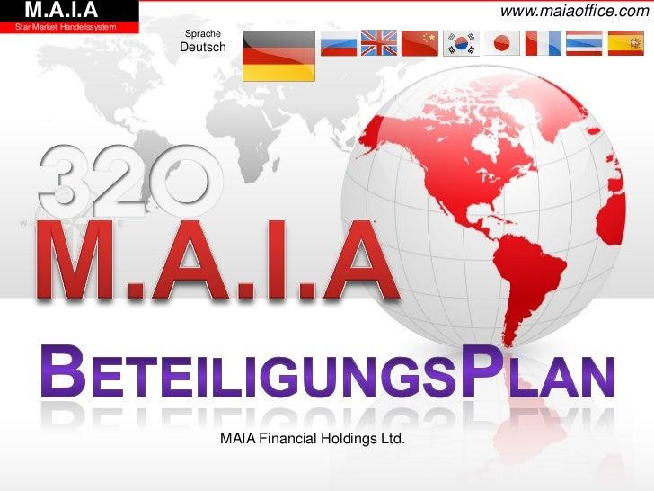 M.A.I.A                                                        www.maiaoffice.comStar Market Handelssystem                ...