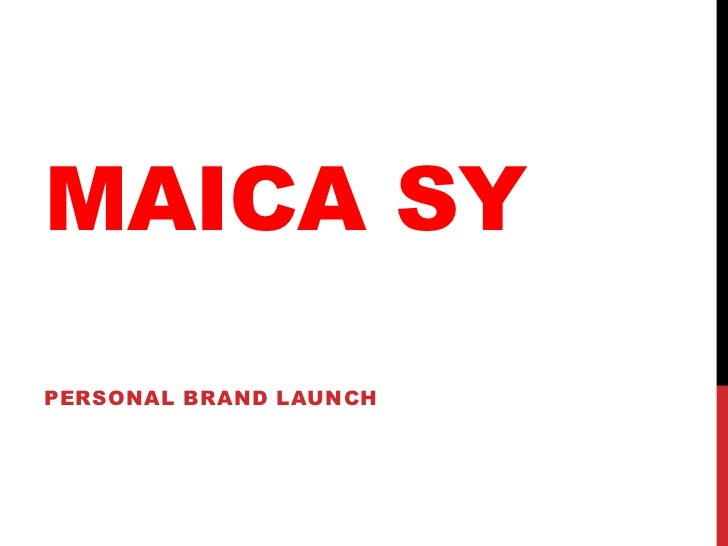 MAICA SYPERSONAL BRAND LAUNCH