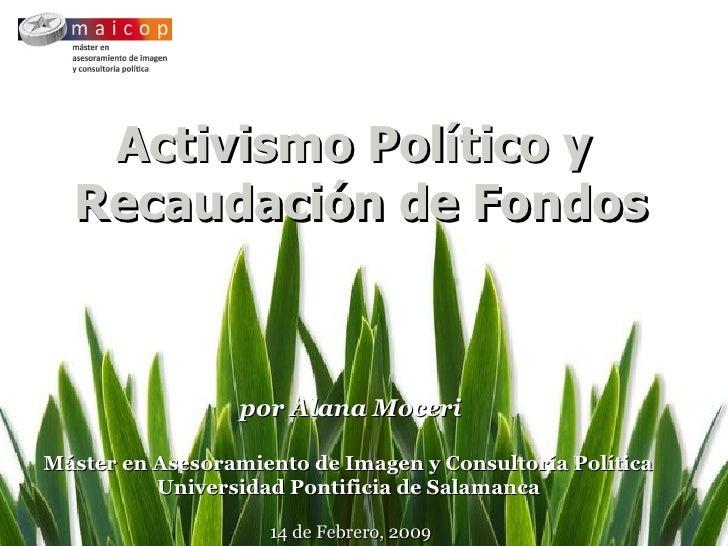 Activismo Político y  Recaudación de Fondos por Alana Moceri Máster en Asesoramiento de Imagen y Consultoría Política   Un...