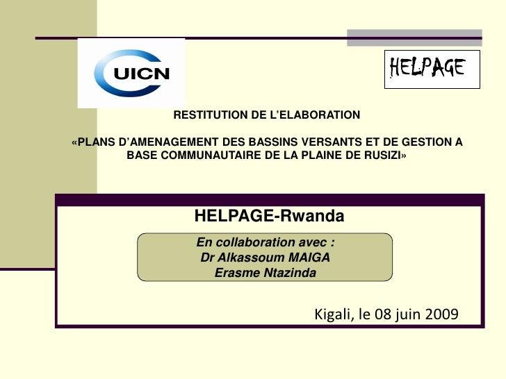 HELPAGE               RESTITUTION DE L'ELABORATION  «PLANS D'AMENAGEMENT DES BASSINS VERSANTS ET DE GESTION A         BASE...