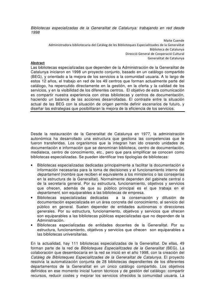 Bibliotecas especializadas de la Generalitat de Catalunya: trabajando en red desde1998                                    ...