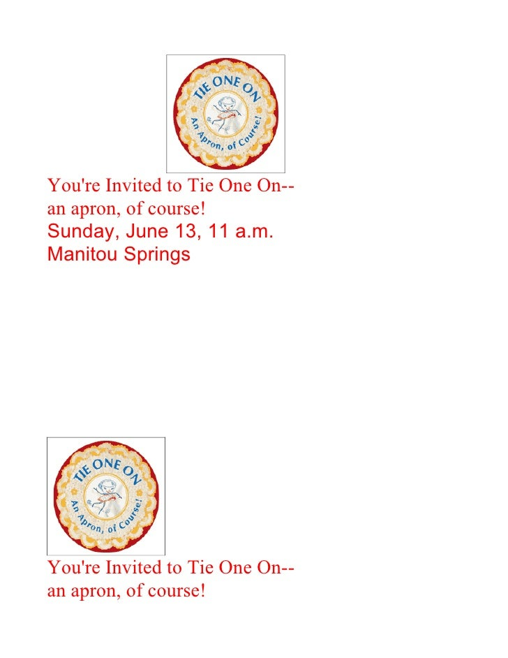 You're Invited to Tie One On-- an apron, of course! Sunday, June 13, 11 a.m. Manitou Springs     You're Invited to Tie One...