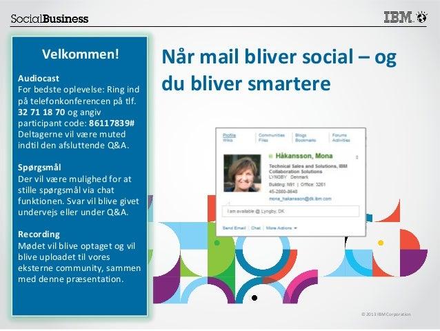 Når mail bliver social - og du bliver smartere!