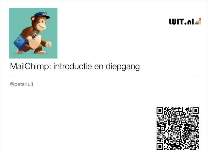 MailChimp: introductie en diepgang@peterluit