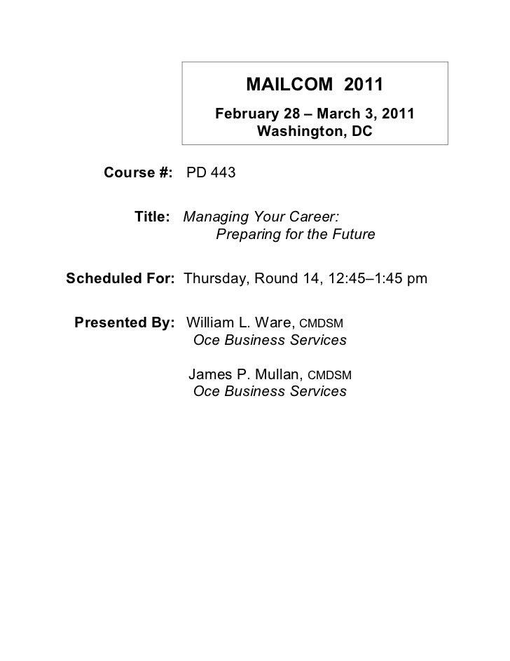 MAILCOM 2011                    February 28 – March 3, 2011                         Washington, DC    Course #: PD 443    ...