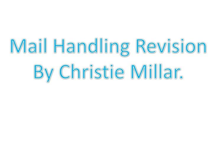 Mail handling. christie