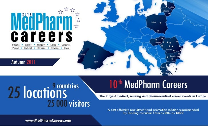 Autumn 2011                   9 countries         10 MedPharm Careers                                             th25 loc...