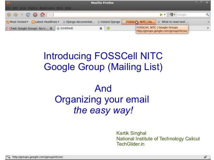 Introducing FOSSCell NITC Google Group (Mailing List) And Organizing your email the easy way!