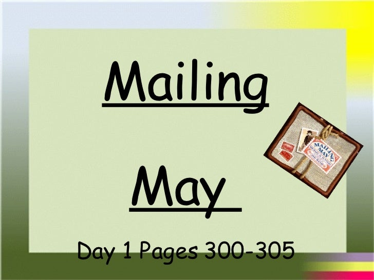 Mailing May  Day 1 Pages 300-305