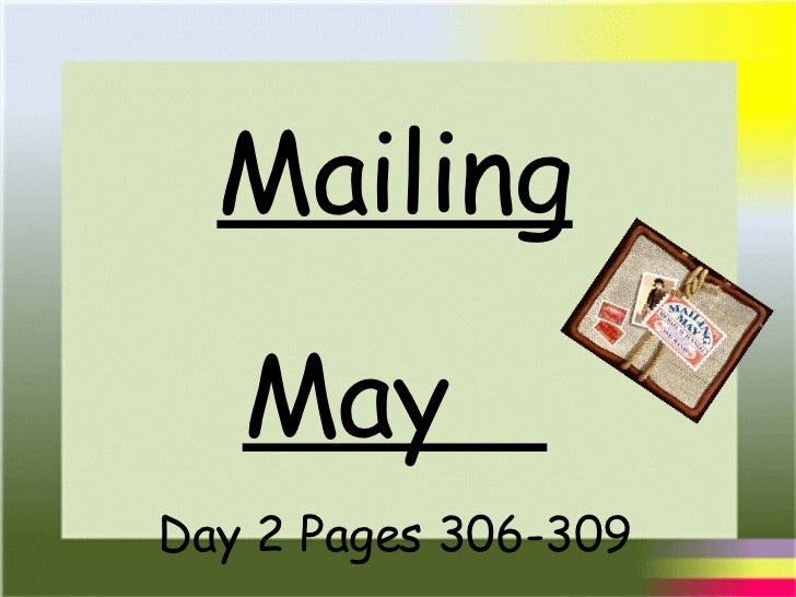 Mailing May  Day 2 Pages 306-309