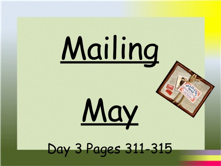 Mailing May Day 3 Pages 311-315