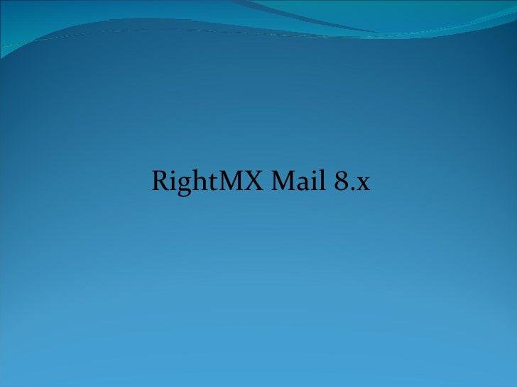 RightMX Mail 8.x