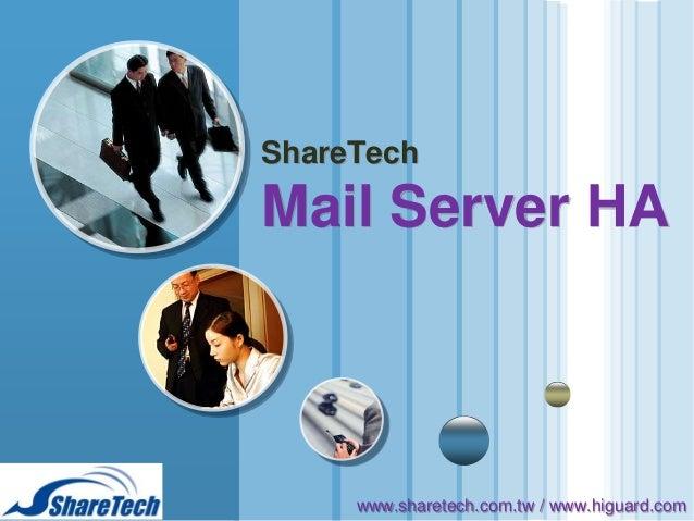 ShareTech  Mail Server HA  LOGO www.themegallery.com  www.sharetech.com.tw / www.higuard.com