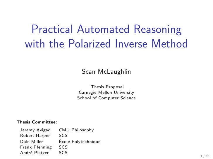 Practical Automated Reasoning    with the Polarized Inverse Method                                Sean McLaughlin         ...