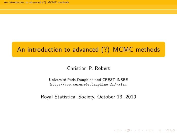 An introduction to advanced (?) MCMC methods             An introduction to advanced (?) MCMC methods                     ...