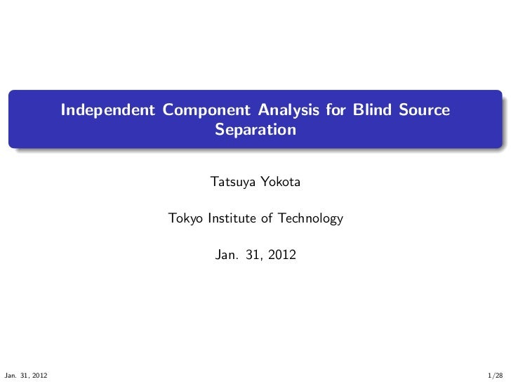 .                                                                      .                Independent Component Analysis for...