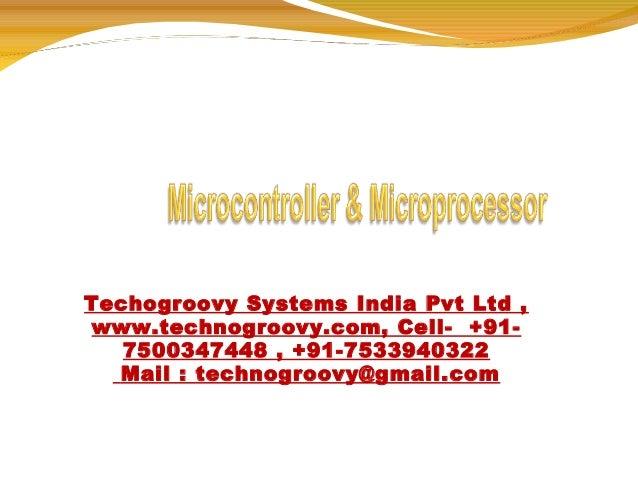 Techogroovy Systems India Pvt Ltd , www.technogroovy.com, Cell- +917500347448 , +91-7533940322 Mail : technogroovy@gmail.c...
