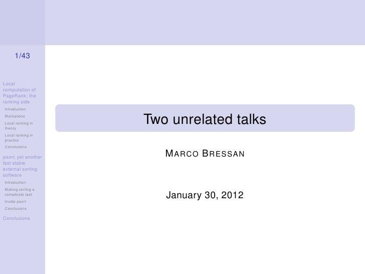 1/43Localcomputation ofPageRank: theranking sideIntroductionMotivationsLocal ranking intheory                     Two unre...
