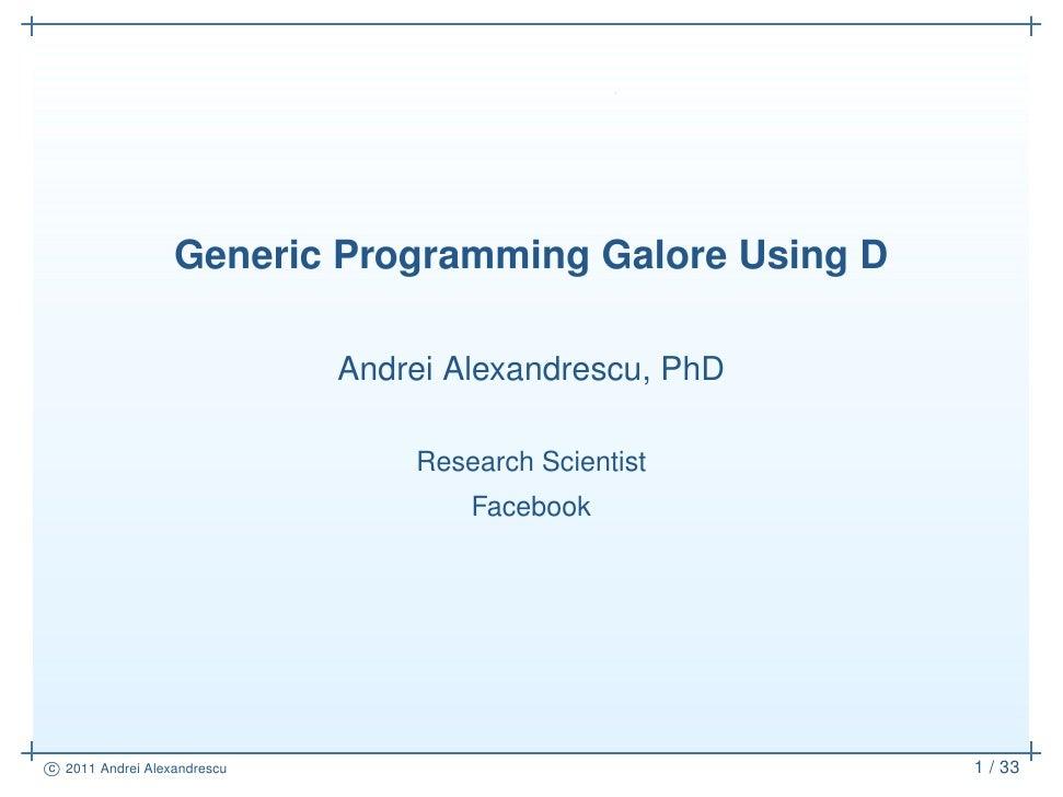 Generic Programming Galore Using D
