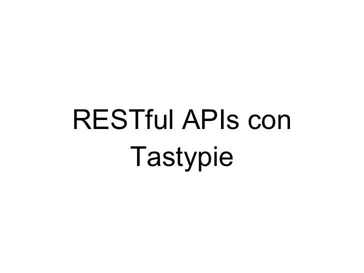 RESTful APIs con Tastypie