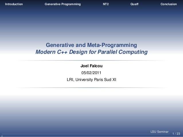 Introduction      Generative Programming                NT2   Quaff         Conclusion                  Generative and Met...
