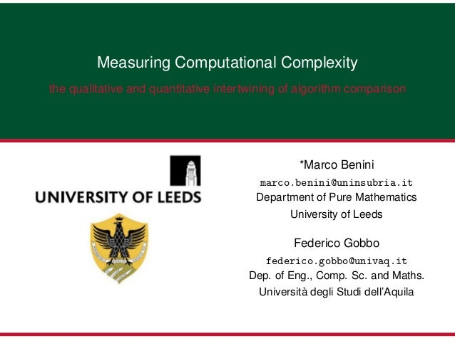 Measuring Computational Complexitythe qualitative and quantitative intertwining of algorithm comparison                   ...