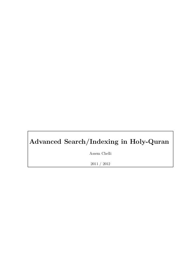 Advanced Search/Indexing in Holy-Quran Assem Chelli 2011 / 2012