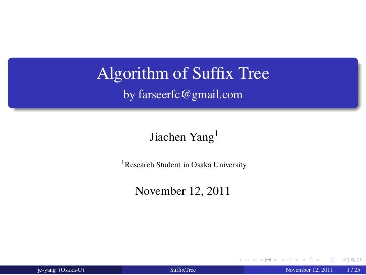.                        Algorithm of Suffix Tree                           by farseerfc@gmail.com.                        ...