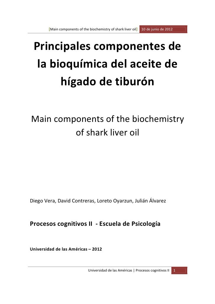 [Main components of the biochemistry of shark liver oil] 10 de junio de 2012 Principales componentes de  la bioquímica del...