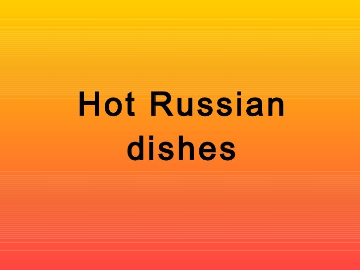 Russian hot dishes