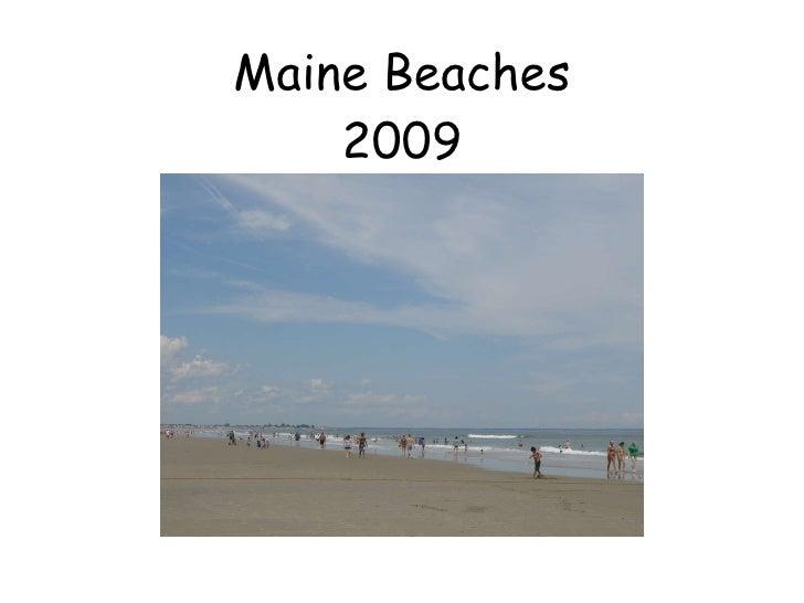 Maine Beaches 2009