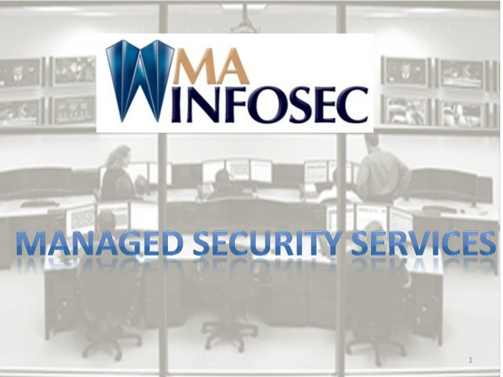Ma infosec managed_security_services