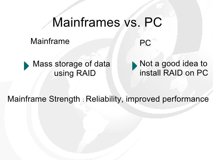 pc vs mainframe Pc vs mainframe essays: over 180,000 pc vs mainframe essays, pc vs mainframe term papers, pc vs mainframe research paper.