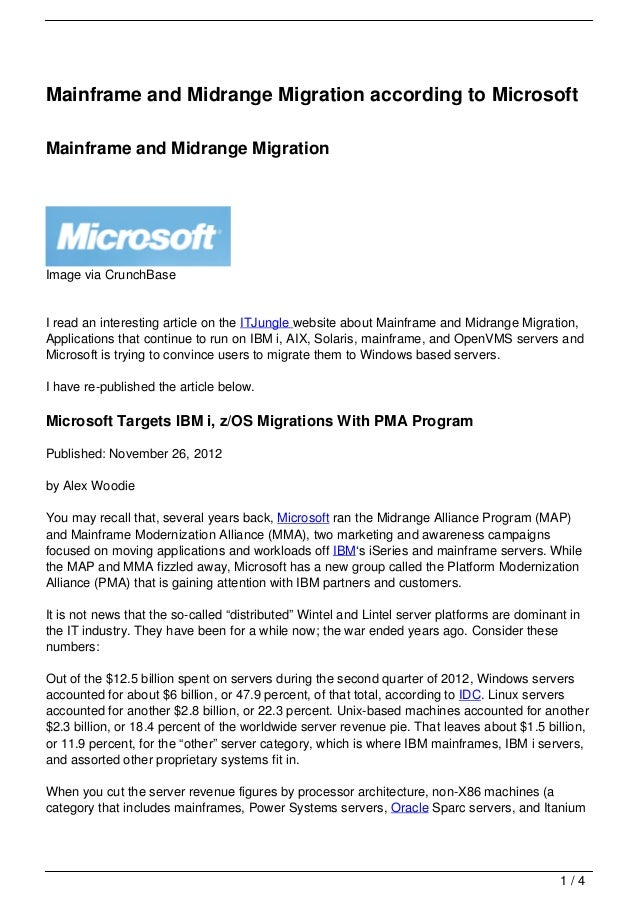 Mainframe and Midrange Migration according to MicrosoftMainframe and Midrange MigrationImage via CrunchBaseI read an inter...